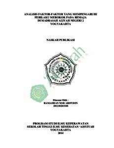 Analisis Faktor Faktor Yang Mempengaruhi Perilaku Merokok Pada Remaja Di Madrasah Aliyah Negeri 2 Yogyakarta Digilib Unisayogya